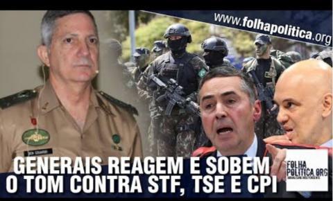 Generais do Clube Militar reagem ao STF: 'Suprema Corte desmoralizada, CPI esdrúxula, tribunal de inquisição'