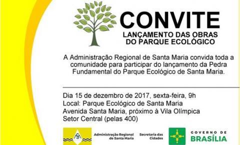 Convite: Lançamento das obras do Parque Ecológico de Santa Maria