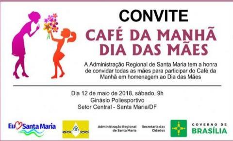 Administração de Santa Maria realizará café da manhã para comemorar o Dia das Mães