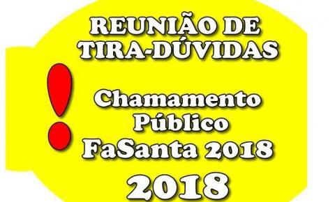 Reunião de tira-dúvidas sobre o Chamamento Público da Festa de Aniversário Santa Maria - FaSanta 2018