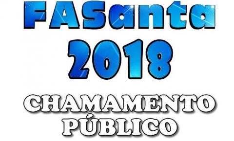 As inscrições para o Chamamento Público da FASanta 2018 serão encerradas nesta quinta-feira