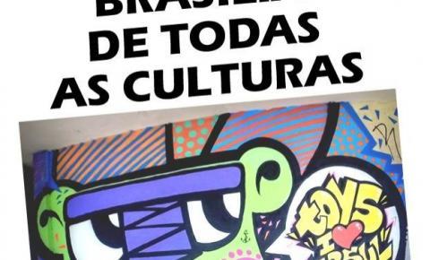 Santa Maria recebe o projeto Brasília de Todas as Culturas nos dias 2, 3, 4 e 5 de agosto