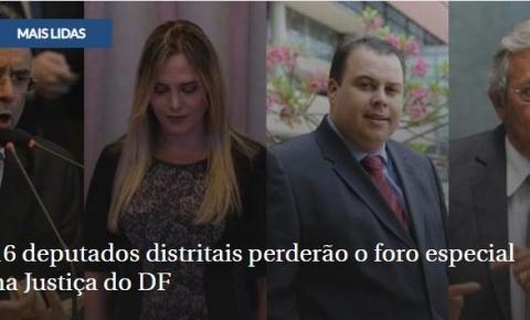 16 deputados distritais perderão o foro especial na Justiça do DF