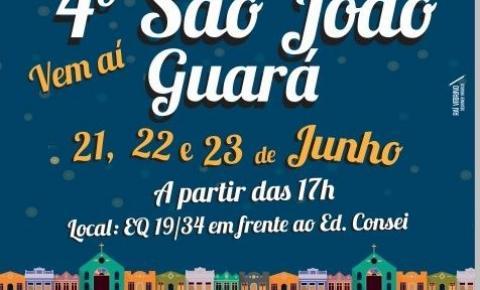 Vem ai 4° São João do Guará*